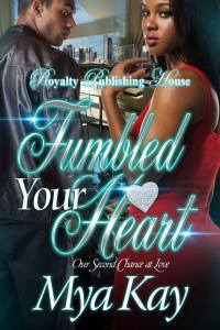 Fumbled Your Heart Final Cover
